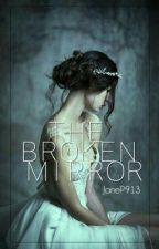 The broken mirror by JaneP913