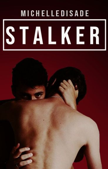 Stalker [GAY/YAOI]
