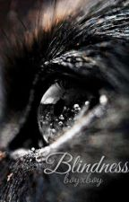 Blindness ~ boyxboy by darkOxana
