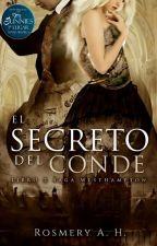 El Secreto Del Conde © (Saga Westhampton Libro #2)  by RosmeryAHEscritora