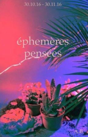 Éphémères pensées by LectriceAn0nyme