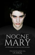 Nocne mary by Lexie_Shepherd