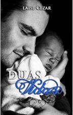 Duas Vidas by LaiseCezar