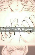 Promise With My Boyfriend by Park_SooChan