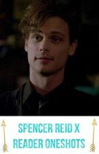 Spencer Reid x Reader Oneshots by ChrisRobert_evans