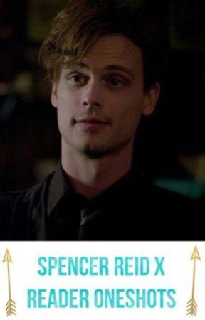 Spencer Reid x Reader Oneshots - Hurt - Wattpad