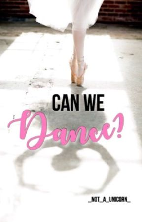 Can We Dance? by _not_a_unicorn_