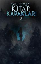 Wattpad Kitap Kapakları 2 ~ Book Covers  by TheAyca