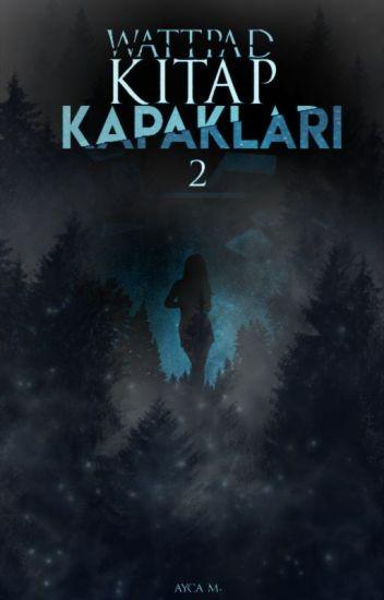 Wattpad Kitap Kapakları 2 ~ Book Covers