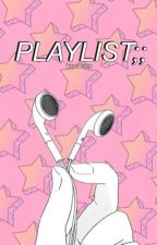 playlist;; by ForeverMemory