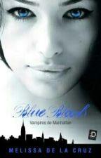 Blue Bloods - Vampiros de Manhattan by porfircah