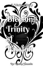 Bleeding Trinity of Passion by BrightNeko