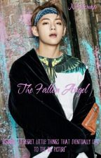 The Fallen Angel (Taekook/ Vkook Fanfic) by _future_gay_