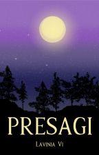 Presagi [ebook e cartaceo disponibili] by LaviniaVi