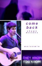 baby come back // s.m by warsowie