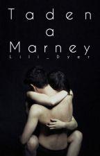 Taden a Marney by Lili_Dyer