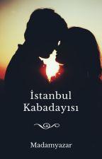 İSTANBUL KABADAYISI by madamyazarr
