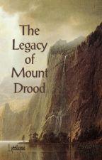 The Legacy of Mount Drood by lyttlejoe