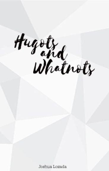 Hugots and Whatnots by JoshLozada