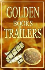 Golden Books Trailers by GoldenBookss