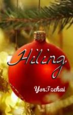 HILING -Christmas Special (boyxboy)- Completed by YorTzekai