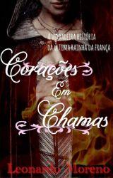 Corações em Chamas by LeoMoreno88