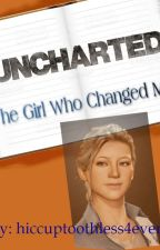 Uncharted: The Girl Who Changed Me (High School AU) by hiccuptoothless4ever