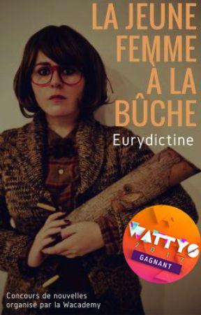 La jeune femme à la bûche by Eurydictine