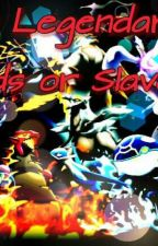 Legendäre Pokémon- Versteck dich oder sei mein Sklave (Slow Updates) by AbsolLover123