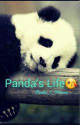 Panda's Life by Panda_1_Hanna