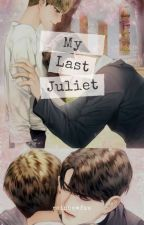 My Last Juliet (BxB) by 09cacake