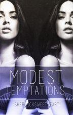 Modest Temptations - Book 2 (Larry Stylinson AU) by sherlocksweetheart