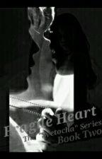 Fragile Heart  by aribear01