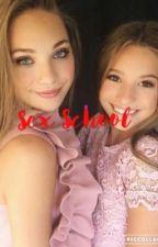 Sex school| alsc by dancemomsstory123