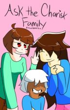 Ask the Charisk Family by Insane_Hipster_Teto