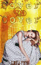 Cover vs Cover [Wettbewerb] by CallunaPyrus