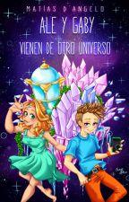 Ale y Gaby vienen de otro universo by MatiasDAngelo