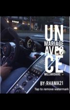 Un Mariage Avec Ce Milliardaire ✨ by Rhama21