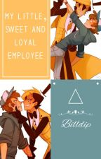 My little, sweet and loyal Employee by FoquinhaRebelde