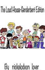 The Loud House-Genderbent Edition by _nickelodeon_lover_