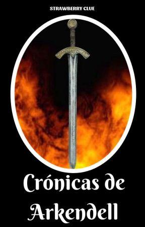 Crónicas de Arkendell by strawberryclue