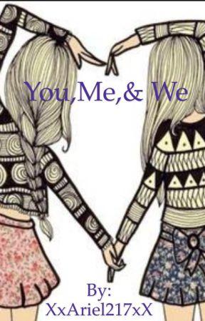 You,Me,& We by XxnilesxX