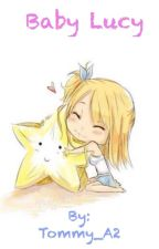 Nalu~ Baby Lucy by AnimeFreak0001
