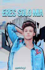 eres solo mía ➸ lutteo [2] by hereforlutteo