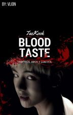 Blood Taste ➵Vkook by Min3094
