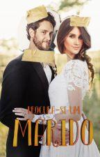 Procura-se um Marido ✔ by BrunaAlexandre3