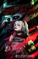 Insane For You | Joker & Harley Quinn  by CloserJoker