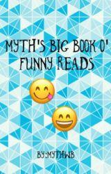 Myth's Big Book O' Funny Reads by MythWorldBooks