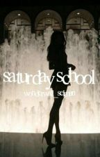 Saturday School ·  younow fanfic by wonderwall_selman