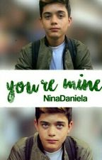 Your Mine {Jesus.Ulloa} by NinaDaniela